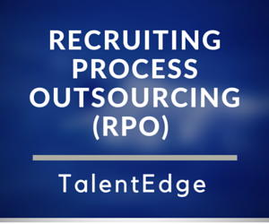 Recruiting Process Outsourcing (RPO)